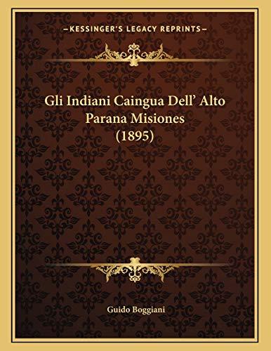 Gli Indiani Caingua Dell' Alto Parana Misiones (1895)