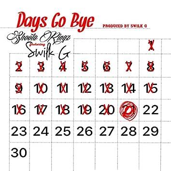 Days Go Bye