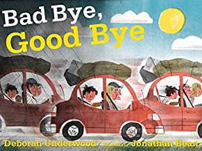 Bad Bye Good Bye[BAD BYE GOOD BYE][Hardcover]