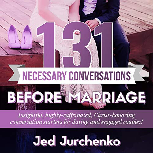 131 Necessary Conversations Before Marriage audiobook cover art