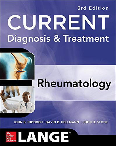 Compare Textbook Prices for Current Diagnosis & Treatment in Rheumatology, Third Edition LANGE CURRENT Series 3 Edition ISBN 9780071638050 by Imboden, John,Hellmann, David,Stone, John