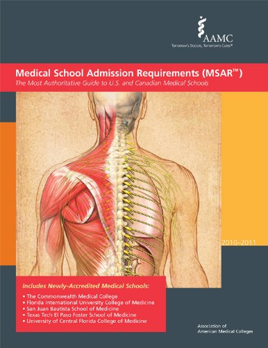 Medical School Admission Requirements Msar 2010 2011 The Most Authoritative Guide To U S And Canadian Medical Schools Medical School Admission Requirements United States And Canada
