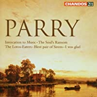 Parry: Invocation to Music / The Soul's Ransom / The Lotus-Eaters / Blest Pair of Sirens / I was Glad (2006-03-21)