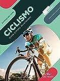 Ciclismo: Corsa – City bike – Mountain bike (Italian Edition)