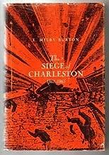 The siege of Charleston, 1861-1865
