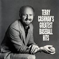 Terry Cashman's Greatest Baseball Hits by Terry Cashman (1991-05-03)