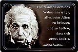 """Blechschilder Albert Einstein Zitat Spruch """"Die reinste"""