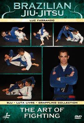 Brazilian Jiu-Jitsu - The Art of Fighting by Luc Farrando