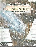 La Reine des neiges - Albin Michel - 30/08/1988