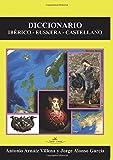 Diccionario ibérico-euskera-castellano (Diccionarios Bilingües)