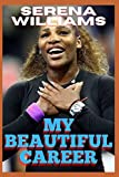 Serena Williams: My Beautiful Career - The Turning Point