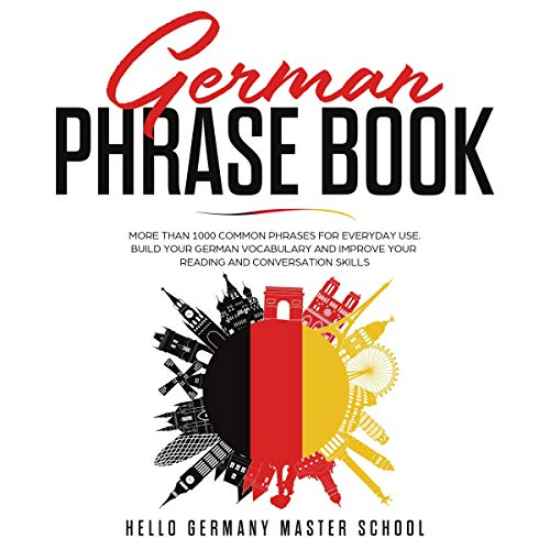 Couverture de German Phrase Book: More Than 1000 Common Phrases for Everyday Use.Build Your German Vocabulary and Improve Your Reading and Conversation Skills