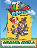 Super Mario Odyssey Scissor Skills: Stunning Coloring And Cutting Kids Activity Workbook Super Mario Odyssey Designed To Relax And Calm