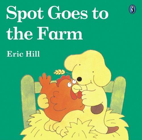 Spot Goes To The Farm (Turtleback School & Library Binding Edition) (Spot (Prebound))