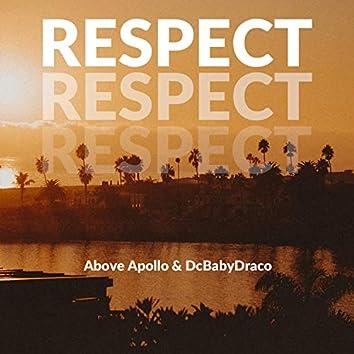 Respect (feat. DcBabyDraco)