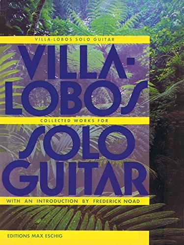 Villa-Lobos-Collected Works for Solo Guitar