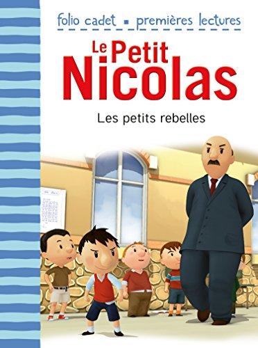 Le Petit Nicolas (Tome 30) - Les petits rebelles