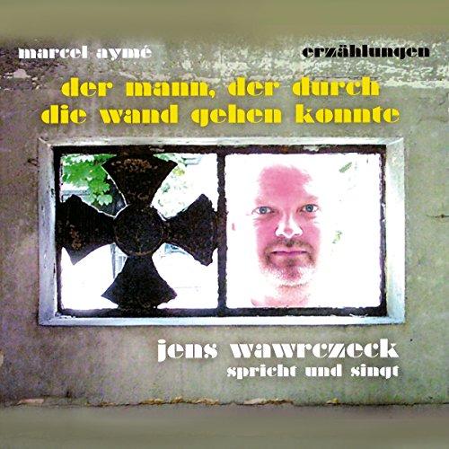 Der Mann, der durch die Wand gehen konnte audiobook cover art