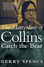 The Martyrdom of Collins Catch the Bear (English Edition)
