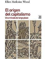 El Origen Del Capitalismo: Una mirada de largo plazo: 1255 (Historia)