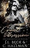 Cruel Obsession: A Mafia Romance (The Obsession Duet Book 1)