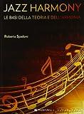 Jazz harmony. Le basi della teoria e dell'armonia (Vol. 1)
