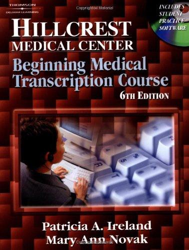 Hillcrest Medical Center: Beginning Medical Transcription...
