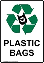 Plastic Bags Sign, 14x10 in. Aluminum for Recycling/Trash/Conserve by ComplianceSigns