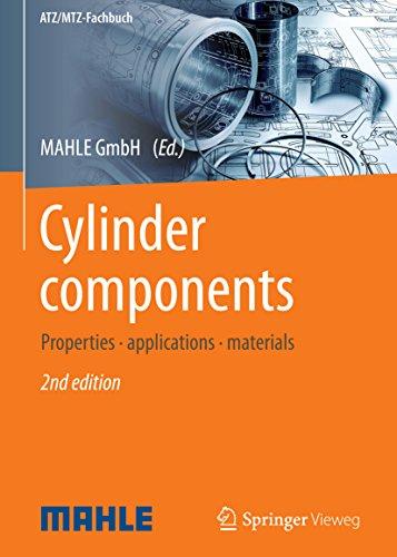 Cylinder components: Properties, applications, materials (ATZ/MTZ-Fachbuch) (English Edition)