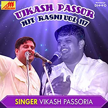 Vikash Passor Hit Ragni Vol 117