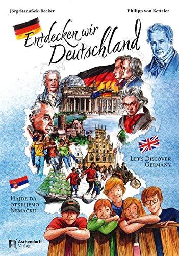 Entdecken wir Deutschland: Deutsch - Englisch - Serbisch