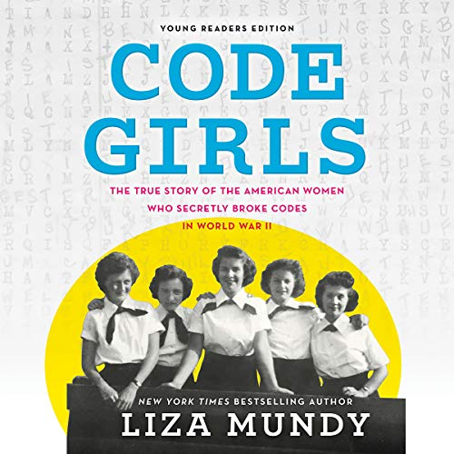 Code Girls (Young Readers Edition) audiobook cover art