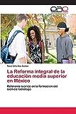 La Reforma integral de la educación media superior en México