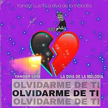 Olvidarme de ti (feat. La diva de la melodía)