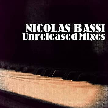 Unreleased Mixes