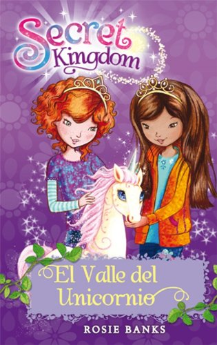 El Valle Del Unicornio: 2 (Secret Kingdom)