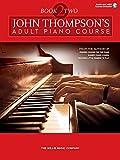 John Thompson's Adult Piano Course - Book 2: Intermediate Level Audio and MIDI Access Included