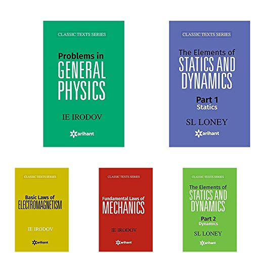 Arihant's Classic Text Series for Physics - Problems in General Physics, Statics, Dynamics, Laws of Mechanics, Laws of Electromagnetism, Aptitude Test in Physics (Set of 6 books)