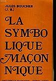 La symbolique maconnique