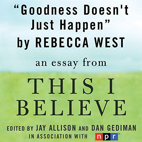 Goodness Doesn't Just Happen audiobook cover art