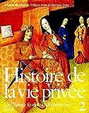 Histoire de la vie privée. De l'Europe féodale à la Renaissance (2) (L'Univers historique) (French Edition)