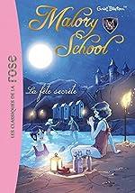 Malory School 04 - La fête secrète d'Enid Blyton
