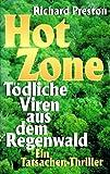 Hot Zone - Tödliche Viren aus dem Regenwald - Ein Tatsachen Thriller