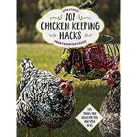 101只鸡从新鲜鸡蛋每日保留黑客:提示,技巧和母亲和你的母鸡