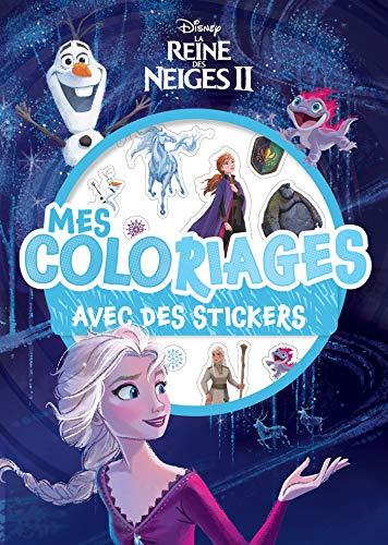 LA REINE DES NEIGES 2 - Mes coloriages avec stickers - DISNEY