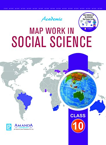 Academic Map Work in Social Science X (English Edition)