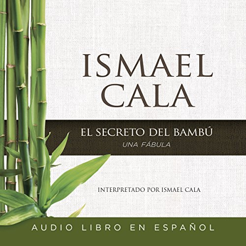 El secreto del Bambú [The Secret of Bamboo] audiobook cover art