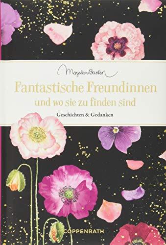 Fantastische Freundinnen und wo sie zu finden sind: Geschichten & Gedanken (Edizione)