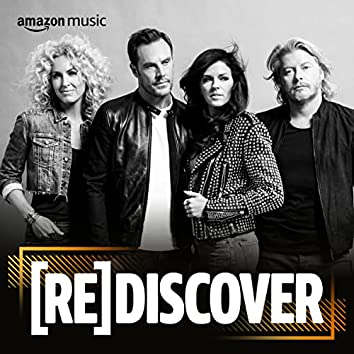 REDISCOVER Little Big Town