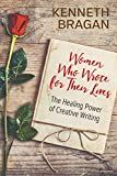 Women Who Wrote for Their Lives: The Healing Power of Creative Writing
